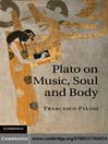 Plato on Music, Soul and Body (eBook)